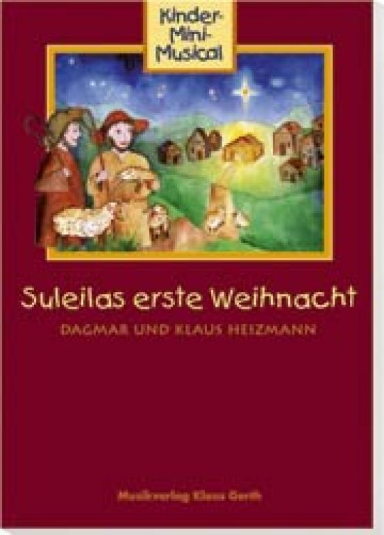 Suleilas erste Weihnacht - Chorpartitur mit Klavierbegleitung)