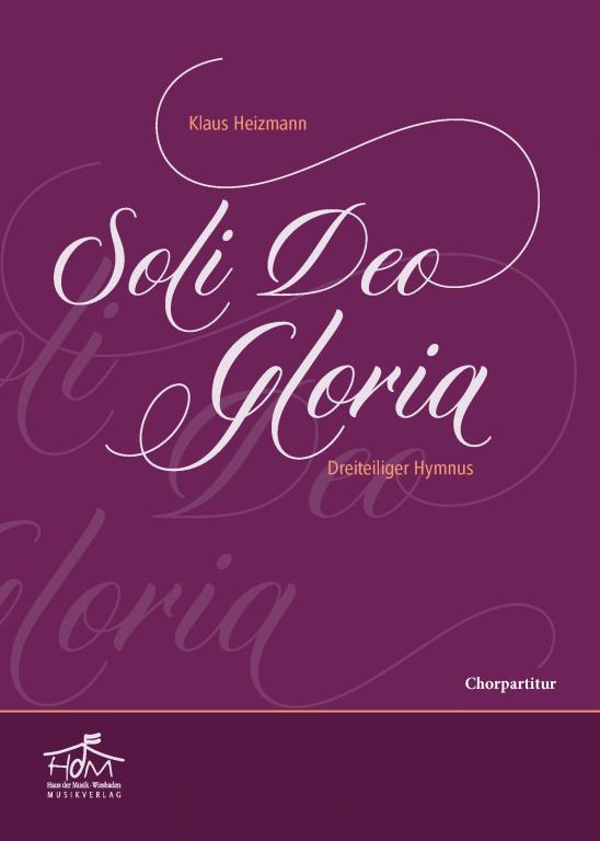 Soli Deo Gloria - (Chorpartitur)
