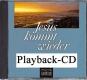 Jesus kommt wieder (Playback-CD)